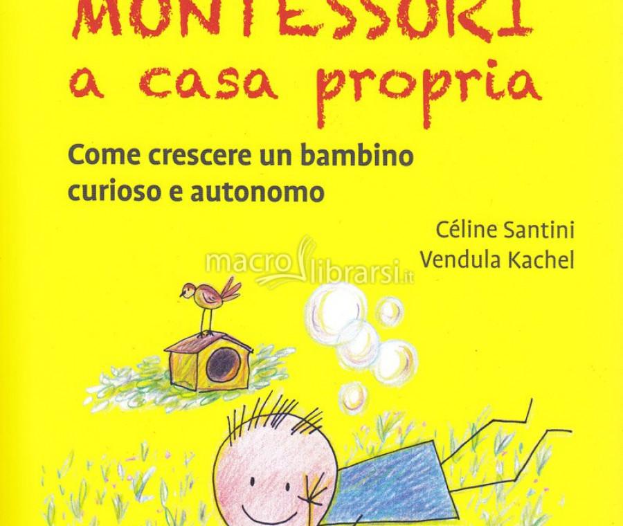 il-metodo-montessori-a-casa-propria-come-cresce-un-bambino-curioso-e-autonomo